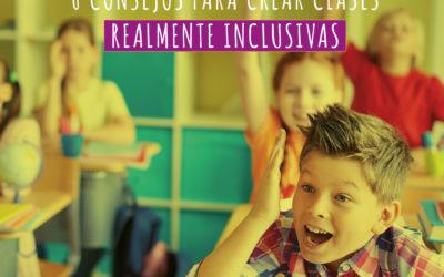 Consejos para crear una clase inclusiva